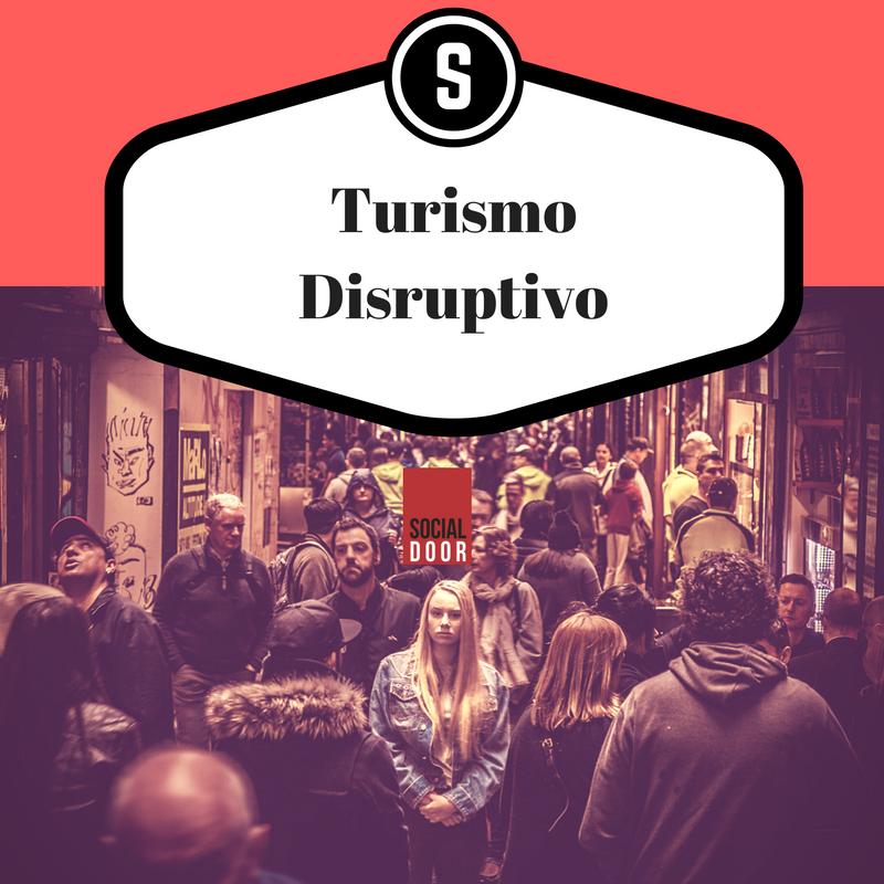 turismo disruptivo by socialdoor