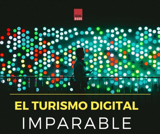 El Turismo Digital imparable