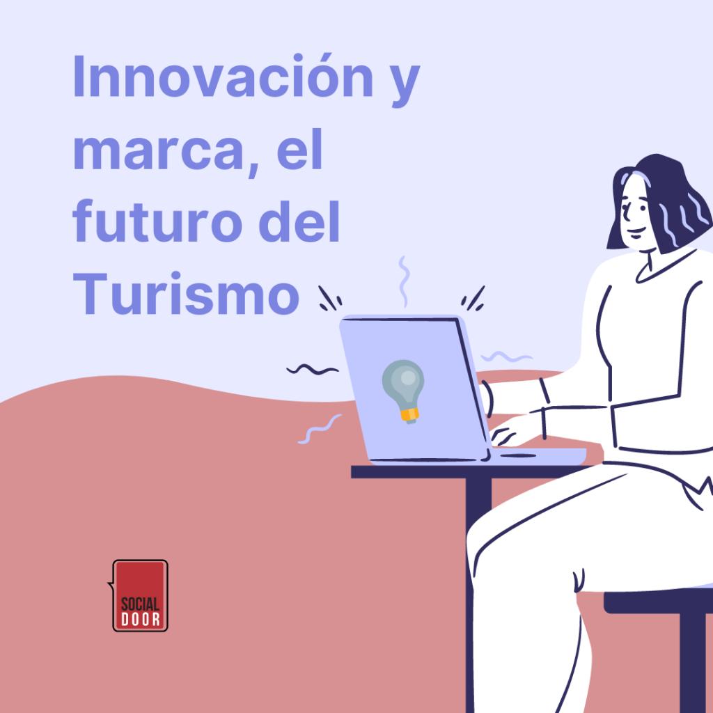 Innovacion y marca en Turismo